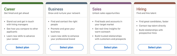 LinkedIn has options for Career, get hired and get ahead; Business, grow and nurture your network; Sales, unlock sales opportunities; Hiring, find and hire great talent. These all reflect jobs to be done.